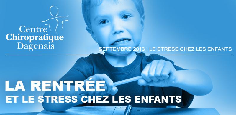 Septembre 2013 : La rentrée et le stress chez les enfants