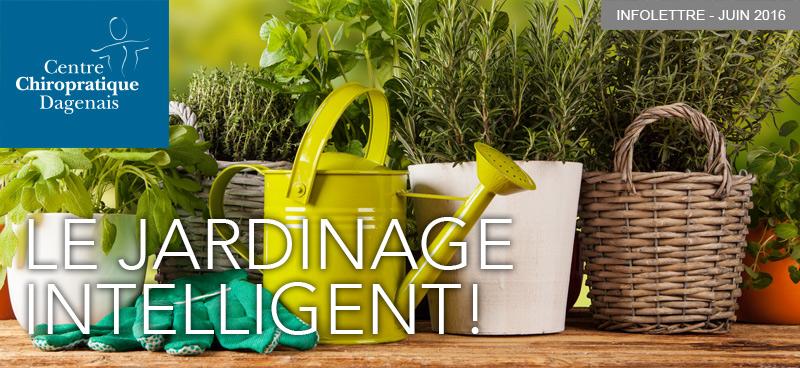 Juin 2016 : Le jardinage intelligent!