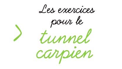 Les exercices pour le tunnel carpien