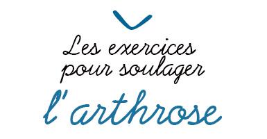 Les exercices pour soulager l'arthrose